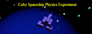 Cuby Spaceship Physics Experiment